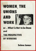 cover of Women, The unions and Work by Selma James